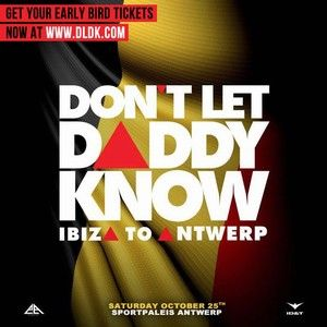 Don't let daddy know Antwerp
