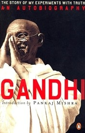 Autobiography, Or, the Story of My Experiments with Truth 0141032731: Book: Mahatma Gandhi (9780141032733) | Flipkart.com