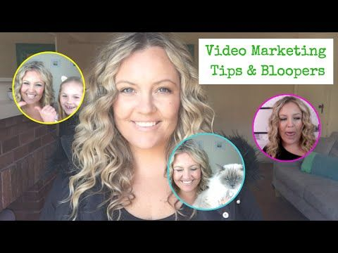 Video Marketing Tips & Bloopers