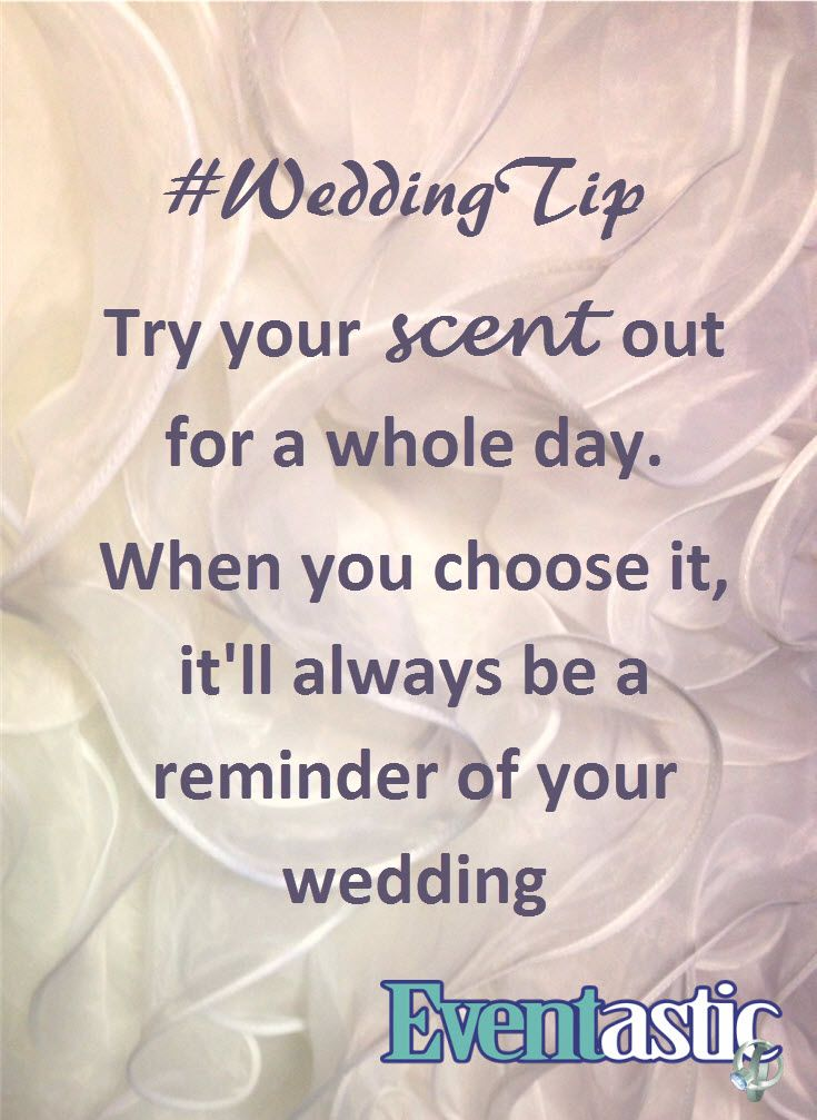 #WeddingTip Try your scent out for a whole day. When you choose it, it'll always be a reminder of your wedding #bridal