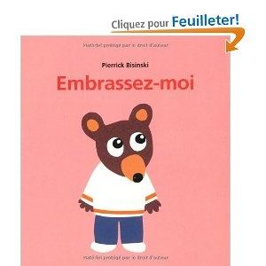 Embrassez-moi: Amazon.fr: Pierrick Bisinski: Livres