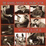 The Irving Berlin Songbook, Vol. 6 [CD]