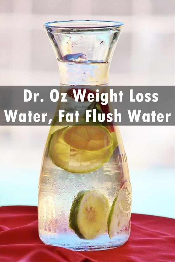 Dr. Oz Weight Loss Water, Fat Flush Water