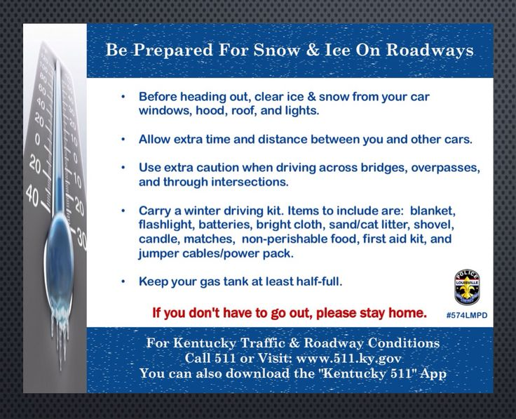 Please remember to check on your sick or elderly neighbors, friends, family, & pets. For road conditions call 511 or visit www.511.ky.gov Please reserve 911 for Emergency calls only.