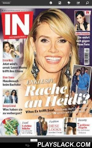 IN - DAS PREMIUM WEEKLY  Android App - playslack.com , Leben mit den Stars: Trendy und hip ist keine Frage des Alters. Deshalb werden die Celebrities in IN - DAS PREMIUM WEEKLY - epaper nicht nach ihrem Alter, sondern nach ihrer Angesagtheit ausgewählt. Viele exklusiv geführte Interviews sowohl mit internationalen als auch mit deutschen Stars gewähren der Leserin einen ganz intimen Einblick in den Alltag ihres Lieblingsstars. Durch außergewöhnliche und exklusive Fotoproduktionen fühlen sich…