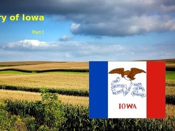 This interactive PowerPoint presentation covers the following topics:* Location* Regions* Tornadoes, including a video* Flag* State symbols quiz* Native American tribes* State songPart II (separate listing) provides the history Iowa following the European settlers