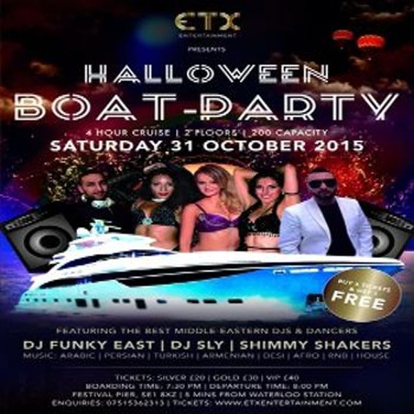 Halloween Boat Party at Festival Pier, 5 - 10 minutes from London Eye, London, SE1 8XZ, UK on Oct 31, 2015 to Nov 01, 2015 at 8:00pm to 12:00am ETX Entertainment - popular for its themed events, will be hosting a Halloween Boat party for a 3rd round in London. URL: Tickets: http://atnd.it/36892-0 Category: Nightlife Prices: Silver Ticket £20, Gold Ticket £30, VIP Ticket £40 Artists: DJ Funky East, DJ Sly, Shimmy Shakers