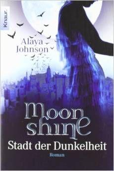 Moonshine: Stadt der Dunkelheit