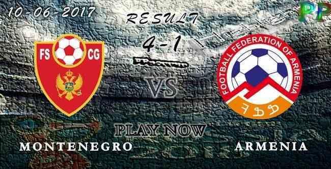 Montenegro 4 - 1 Armenia HIGHLIGHTS 10.06.2017