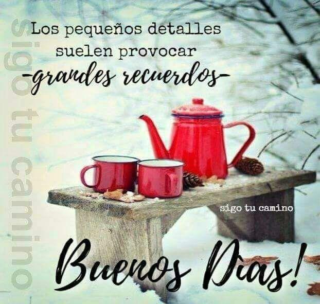 Buenos Días Mensajes Frases Imágenes Saludos De Buenos