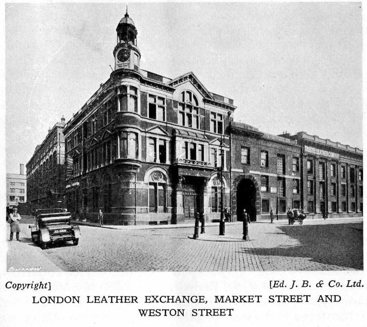 London Leather Exchange, Market Street and Weston Street. Old Bermondsey pics and adverts from the 1938 Official guide to Bermondsey - Pictures of Bermondsey & Rotherhithe