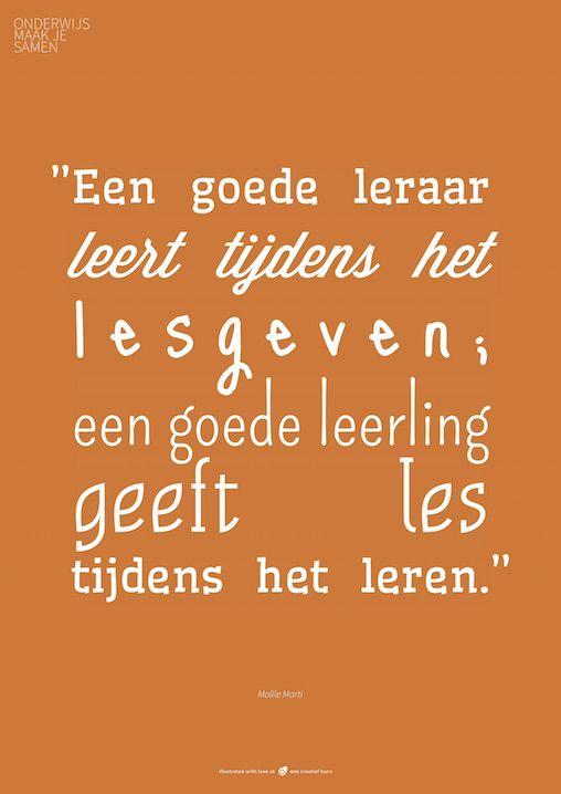 """""""Een goede leraar leert tijdens het lesgeven; een goede leerling geeft les tijdens het leren."""""""