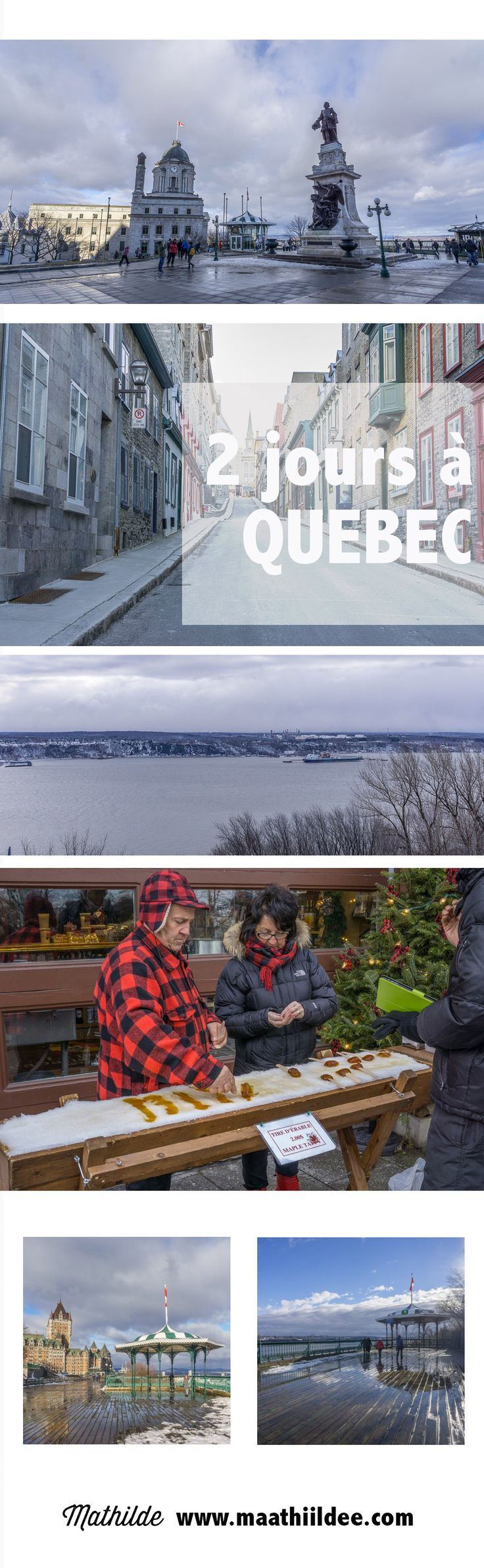 Deux jours à Québec, avant le Nouvel An. Une première fois dans la capitale de la province du Québec : on s'est promené dans la vieille ville !