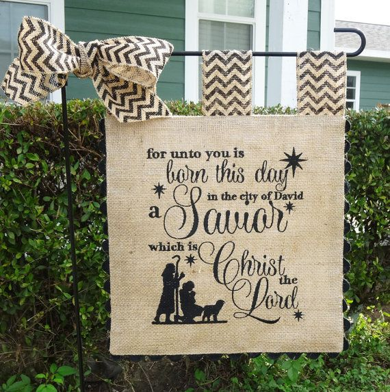 Burlap Garden Flag  Christmas  For Unto you by sewgoddesscreations