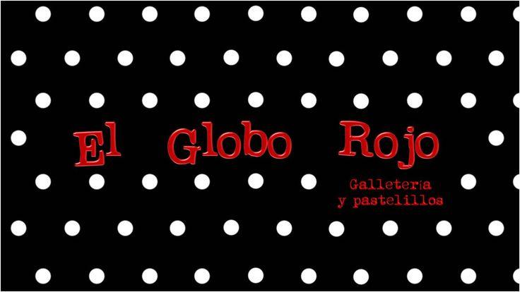 El Globo Rojo. Galletería y pastelillos.