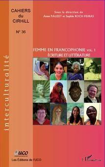 Femmes en Francophonie, ouvrage coordonné par Anne Pauzet et Sophie Roch-Veiras, enseignantes-chercheuses au CIDEF