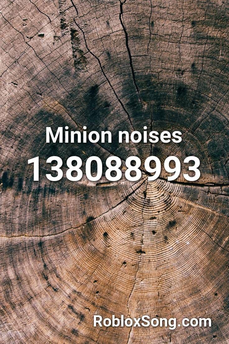 Minion Noises Roblox Id Roblox Music Codes In 2020 Roblox