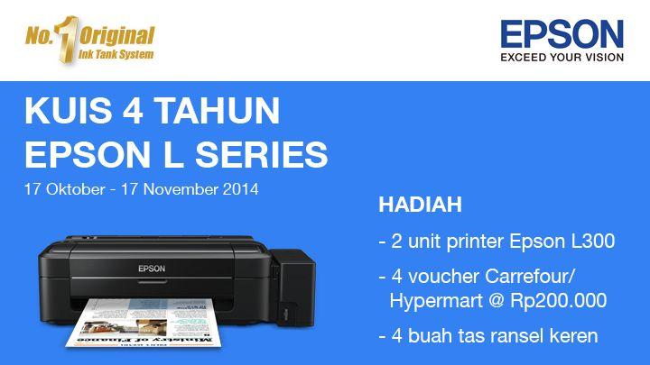 Ada 2 unit printer Epson L300, 4 voucher belanja Carrefour/Hypermart @ Rp200.000, dan 4 buah tas ransel di KUIS 4 TAHUN EPSON L SERIES. Yuk, ikutan sekarang juga!