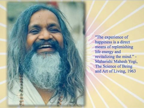 The experience of happiness is a direct means of replenishing life energy and revitalizing the mind. – Maharishi Mahesh Yogi