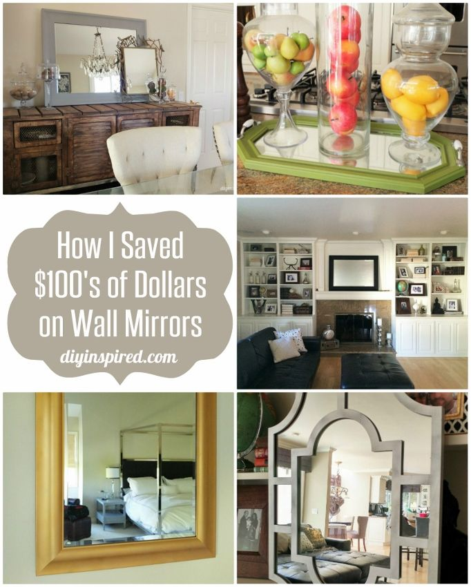DIY Tips and Tricks on How I Saved Hundreds of Dollars on Wall Mirrors for My Home Decor- DIY Inspired