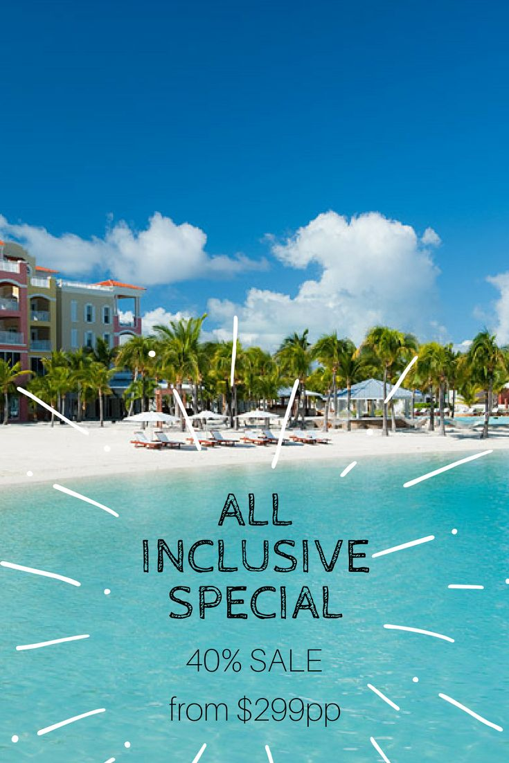 All Inclusive available from June 1st, 2017. Book your stay this year with our 40% sale on All Inclusive for a fantastic vacation deal.