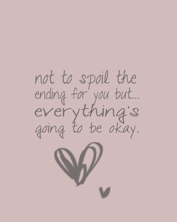 LOVE! LOVE! LOVE!Be Ok Quotes, Daily Reminder, Smile Jesus Loves You, Be Alert, Spoilers Alert, Quotes It'S Going To Be Ok, Everythings Gonna Be Alright, God Grace, Its Going To Be Alright Quotes