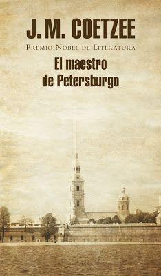 A propósito de literatura: El maestro de Petersburgo