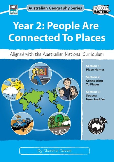 Australian Geography Series: Year 2 People Are Connected To Places , from Ready-Ed Publications is a quality Australian made teaching and educational resource for teachers, home school educators and parents.