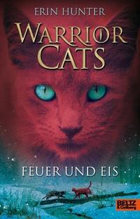 Warrior Cats - Feuer und Eis (Band 2)