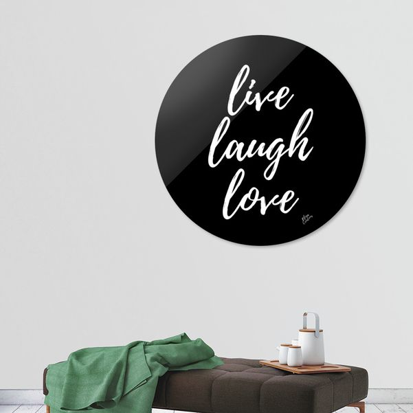 Discover «live laugh love», Exclusive Edition Disk Print by Elina Koutsokera - From 80€ - Curioos