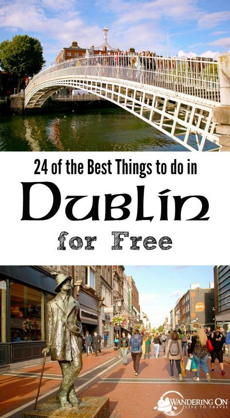 "Travel plans in the capital city of Ireland? Check out our post ""24 Free Things to Do in Dublin"" for all the must-see attractions and what to do in Dublin on a budget. #Dublin #VisitDublin #Ireland"