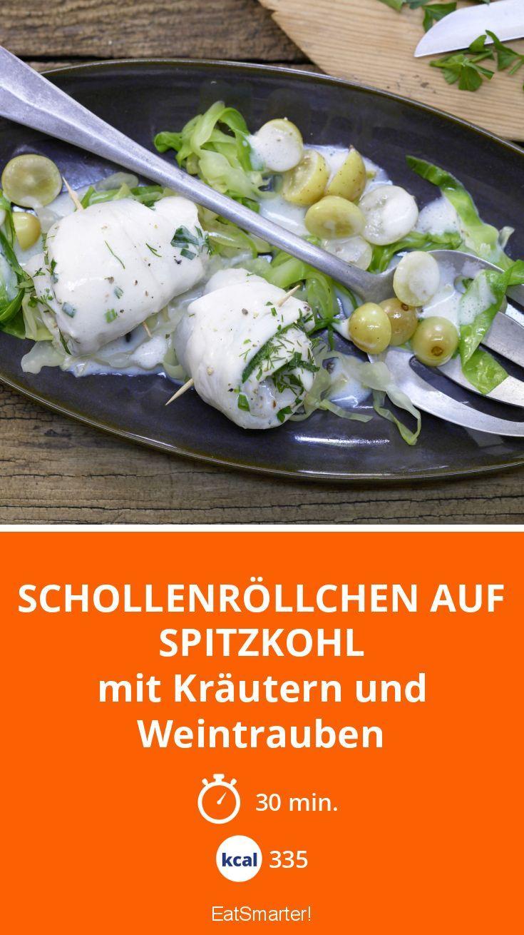 Schollenröllchen auf Spitzkohl - mit Kräutern und Weintrauben - smarter - Kalorien: 335 Kcal - Zeit: 30 Min. | eatsmarter.de