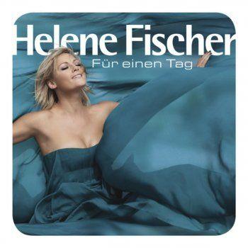 Helene Fischer - Die Hölle morgen früh Lyrics | Musixmatch