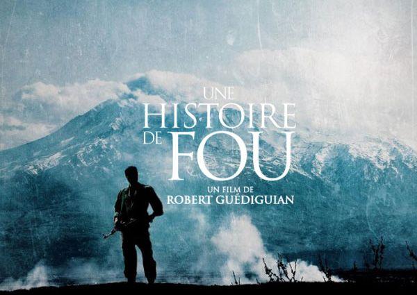 Une Histoire de Fou de Robert Guédiguian (2015)... #Art #Artiste