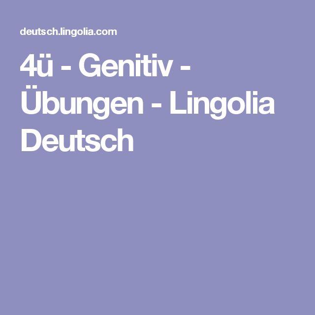 4 genitiv bungen lingolia deutsch genitiv deutsch deutsch lernen und genitiv for Genitiv deutsch lernen