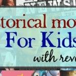Historical films for older children are pretty easy to find, but more often than not they contain things that are not appropriate for young children.(I was recently reading comments recommendingSchindler's List, one of the most violent Holocaust movies ever,to a fourth grader.)Here is a list of historical movies for kids, ages 6-12.All films are ratedRead more