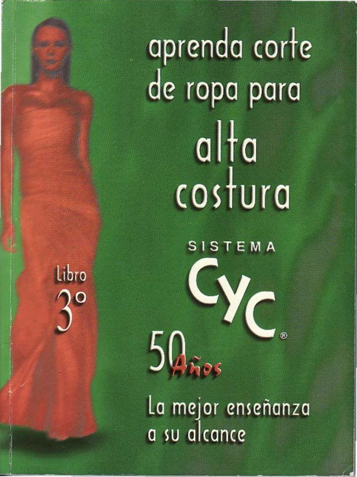 Sistema cyc   aprenda corte de ropa para alta costura - libro 03 by Denize Bartolo Medeiros via slideshare