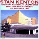 Stan Kenton Conducts the Berlin Dream Band [CD]