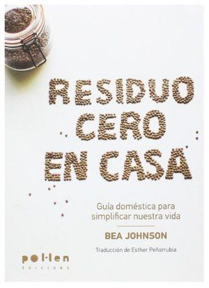 Buy Residuo cero en casa: Guía doméstica para simplificar nuestra vida by Bea Johnson, Esther Peñarrubia and Read this Book on Kobo's Free Apps. Discover Kobo's Vast Collection of Ebooks and Audiobooks Today - Over 4 Million Titles! Bea Johnson Zero Waste, Zero Waste Home, Recycling Process, Free Books To Read, Book Summaries, Do You Really, Happy Birthday Me, Free Reading, Pinterest Marketing