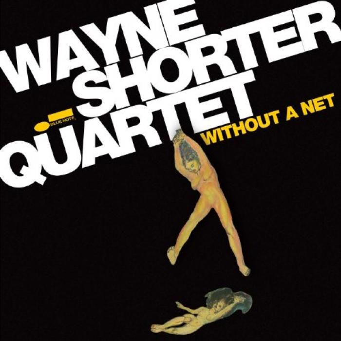 Wayne Shorter | Without A Net