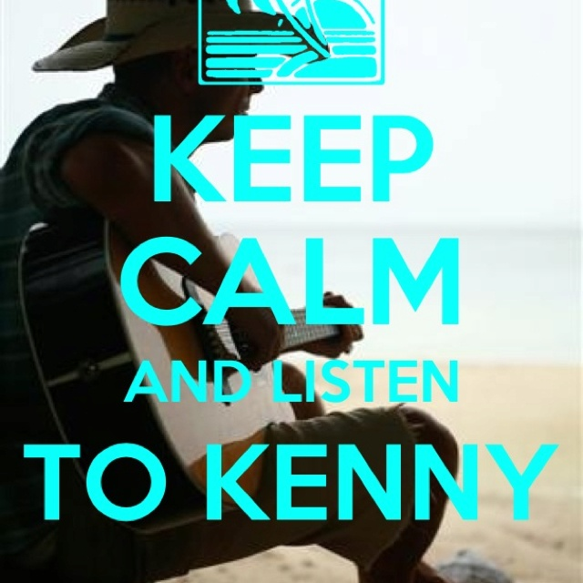 Keep calm and listen to Kenny!