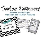 "Teacher Stationery Printables Chevron.  9 printable pages with Welcome to Class signs and ""A note from the teacher"" printables...."