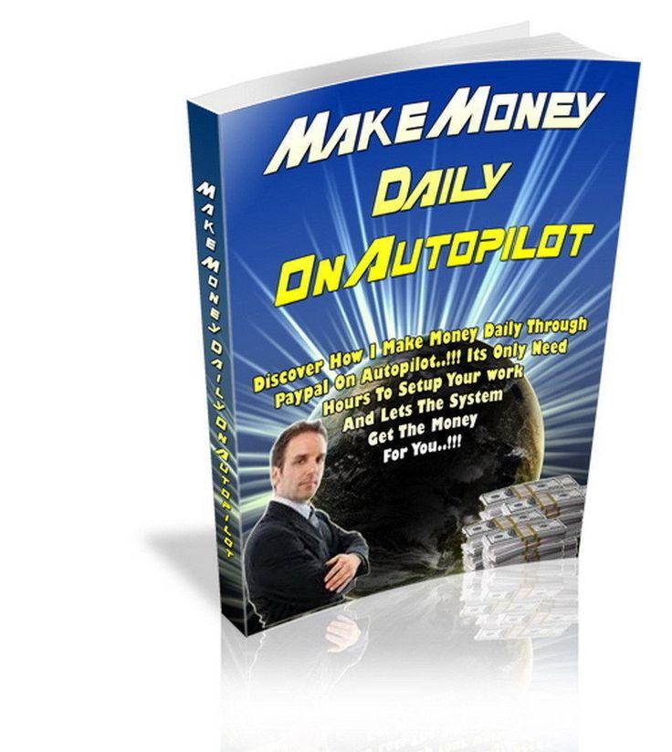 How to Make Money on Autopilot - New Tips + Free 5 PDF Ebooks