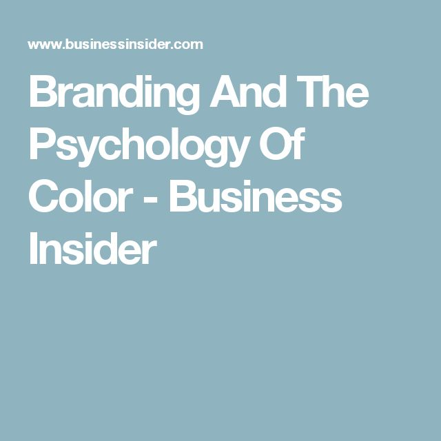 Branding And The Psychology Of Color - Business Insider