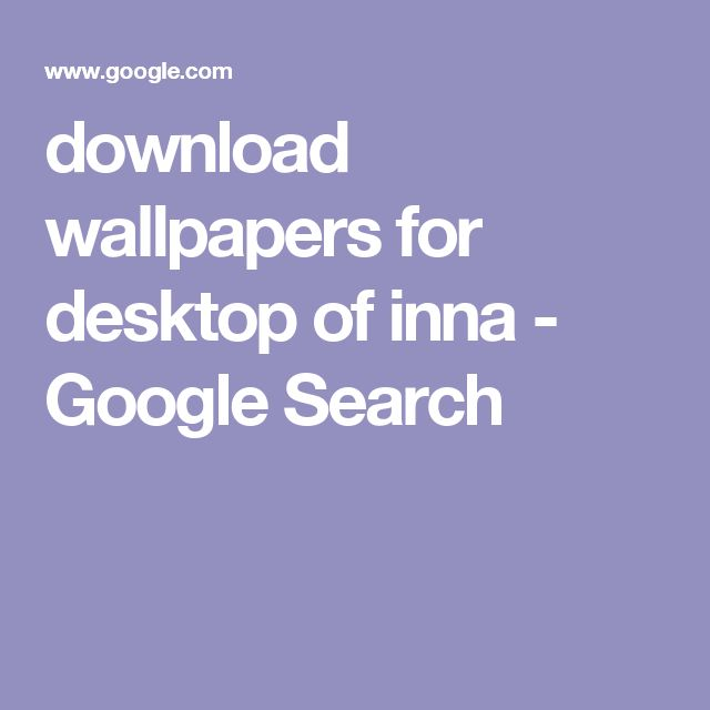 download wallpapers for desktop of inna - Google Search