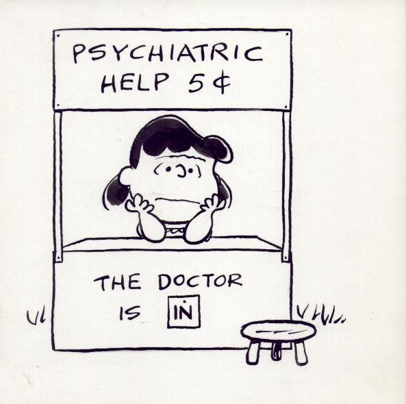 Google Image Result for http://www.redstaplerchronicles.com/wp-content/uploads/2008/08/psychologist%2520lucy.jpg: Peanut, Psychiatric Help, Gifts Cards, The Doctors, Mental Health, Psychology, Charli Brown, Doors Signs, Therapy Offices