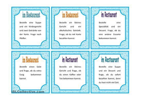 Mit diesen Aufgabenkarten spielen die Schüler verschiedenen Situationen im Restaurant durch. Jeder Schüler hat eine Speisekarte und sitzt mit anderen Leuten an einem Restauranttisch. Ein Schüler spielt den Kellner. Es soll möglichst viel improvisiert werden - DaF Arbeitsblätter