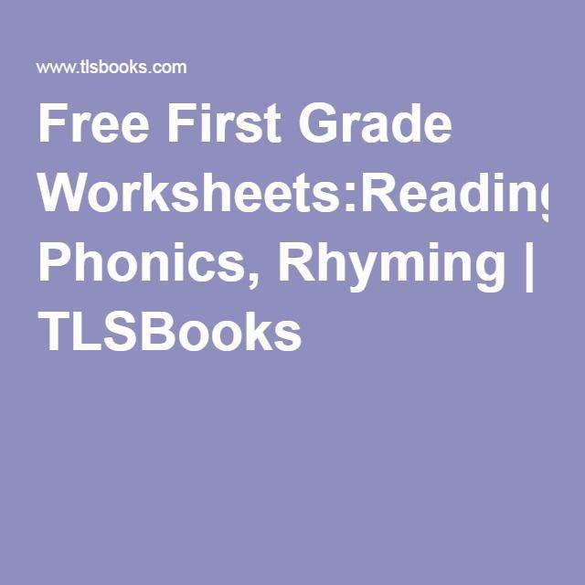 Free First Grade Worksheets:Reading, Phonics, Rhyming   TLSBooks