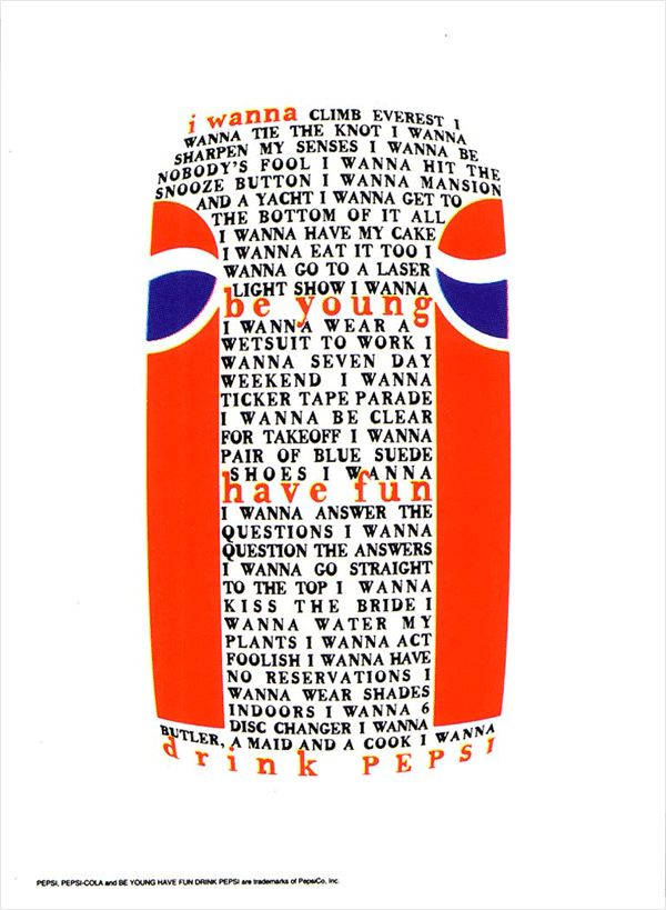 When David Carson worked with Pepsi Cola in one of Pepsi advertisiment, he showed a long paragraph of text in the shape of a pepsi can or bottle, making a entire paragraph saying all kind of things that relate to every part of the demographic in some way.  Using a black color font, capitals, and the same size of the typography  you can read all the expectation people had and with red color, lower case and big fonts you can red the final message from Pepsi.