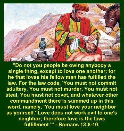 Romans 13:8 - 10.